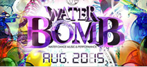 WATERBOMB 2015 [���� 2015]
