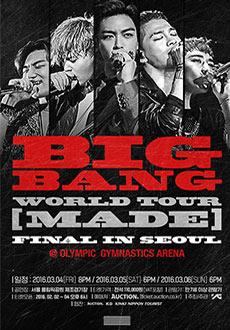 BIGBANG WORLD TOUR [MADE] FINAL IN SEOUL 티켓오픈안내